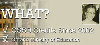 What? OSSD Credits Since 2002, Ontario Ministry of Education
