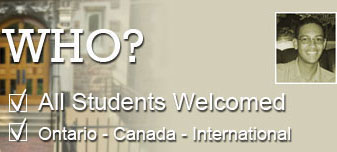 Who? All Students Welcomed: Ontario - Canada - International